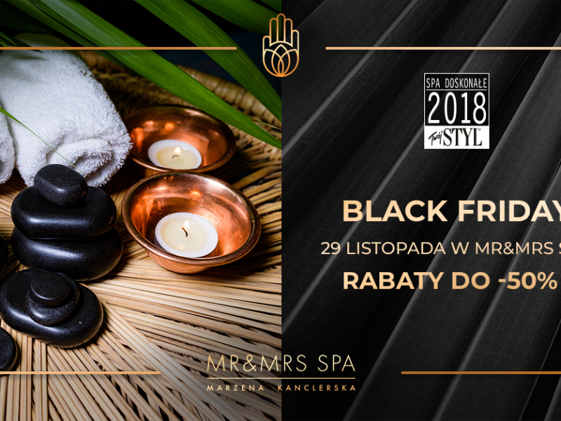Black Friday w MR&MRS SPA !!!